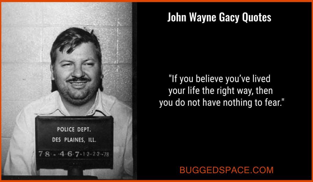 John Wayne Gacy Quotes